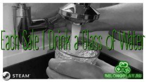 Игра-эксперимент в Steam: за каждую продажу разработчик выпивает стакан воды