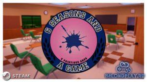 Бесплатный шутер в Steam 6 Seasons and a Game