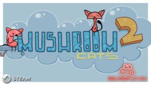 Серия игр Mushroom Cats – ищем шапочки грибным котикам