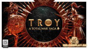 Новая Total War Saga: TROY + DLC на сутки стала бесплатной в EGS