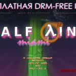 Half-Line Miami — бесплатная игра от фаната Hotline Miami и Half-Life