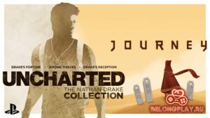 Uncharted: The Nathan Drake Collection и Journey в подарок всем пользователям PlayStation