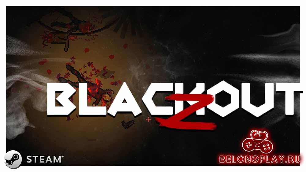 Blackout Z: Slaughterhouse Edition