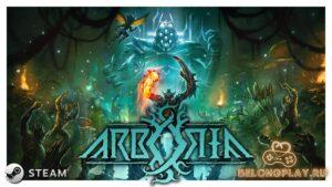 Игра Arboria – жуткий рогалик с соулс-лайк боевой системой
