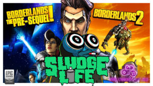 SLUDGE LIFE borderlands