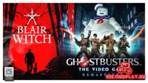Blair Witch и Ghostbusters: The Video Game Remastered в хэллоуинской раздаче EGS
