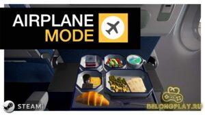 Обзор Airplane Mode – cимулятор самого безопасного полета в 2020 году