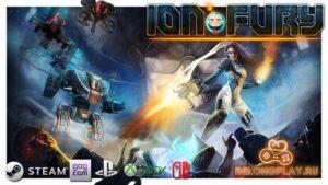 Расширенный обзор Ion Fury: отличный 2,5D шутер