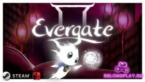 Обзор игры Evergate: в поисках своего прошлого