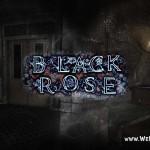 Бесплатное хоррор-приключение Black Rose в Steam