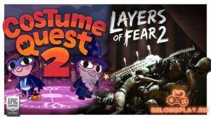 Два сиквела: Layers of Fear 2 и Costume Quest 2 в раздаче от EGS