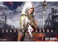 Shadow Arena: как попасть на бета-тестирование игры