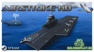 Обзор игры Airstrike HD из бесплатной Steam раздачи