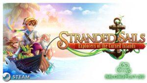 Stranded Sails – Explorers of the Cursed Islands: заморское выживание на островах
