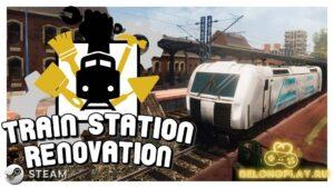 Впечатления от игры Train Station Renovation – симулятор ремонтника ЖД-вокзала
