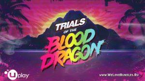 Как получить бесплатно Trials of the Blood Dragon в Uplay