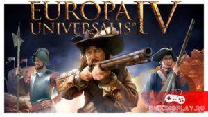 Europa Universalis IV – Утолите свою жажду мирового господства бесплатно!