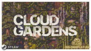 Медитативная игра Cloud Gardens – береги природу, мать твою