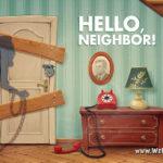 Узнай, что скрывается в подвале у соседа в новой игре Hello Neighbor. Бесплатное участие в альфа-тестировании – Ну, привет, соседушка!