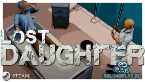 В Steam раздаётся Lost Daughter – симулятор поиска дочери