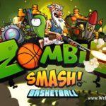 Бесплатная игра для iOS – Zombie Smash Basketball: когда растения не справляются