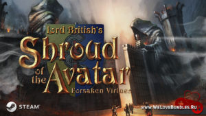 Раздача Steam-ключей Shroud of the Avatar: Forsaken Virtues