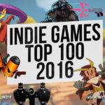 100 лучших инди игр за 2016 год – во что поиграть?