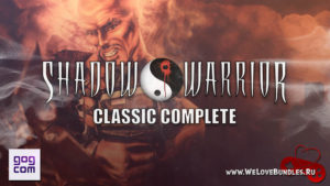 SHADOW WARRIOR CLASSIC: Complete Edition доступен бесплатно в GOG