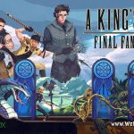 Игра A KING'S TALE: FINAL FANTASY XV – бесплатно для Playstation и Xbox