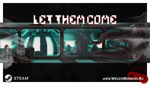 Раздача Steam игры Let Them Come на Alienware Arena