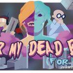 Бесплатная игра Over My Dead Body — только через мой труп