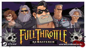 Full Throttle Remastered: обзор на пустынный хэвиметалбайктрип