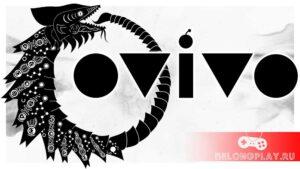 Игра OVIVO: атмосферный чернобелый платформер