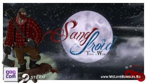 Бесплатно: игра Sang-Froid: Tales of Werewolves в GOG и Steam