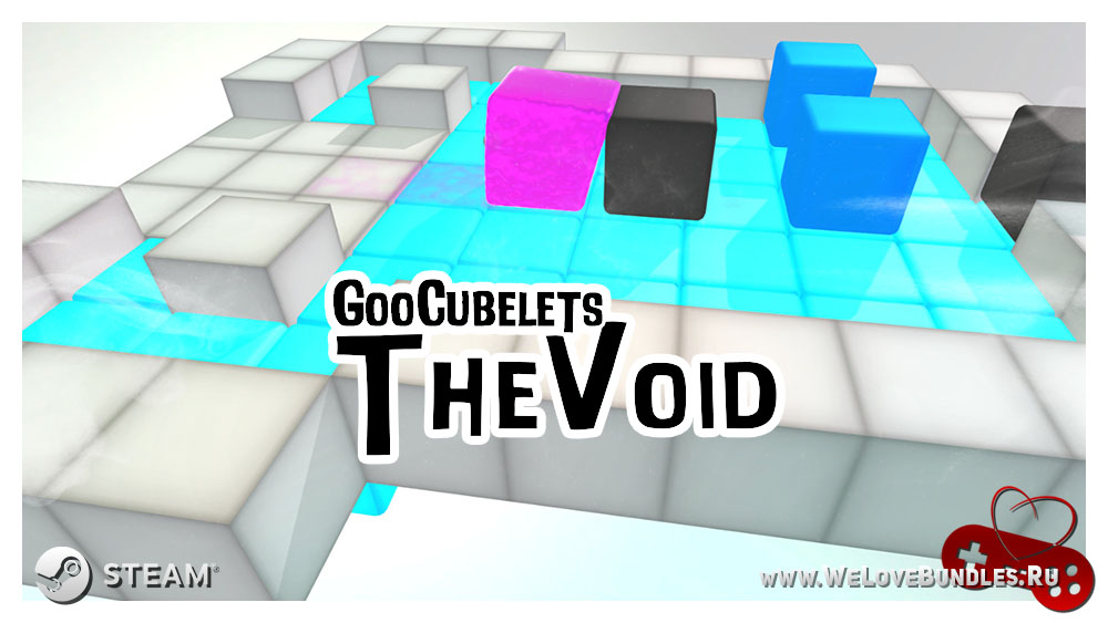 GooCubelets: The Void