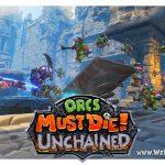 Бесплатная Steam-игра Orcs Must Die! Unchained