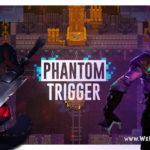 Альфа-тестирование игры Phantom Trigger