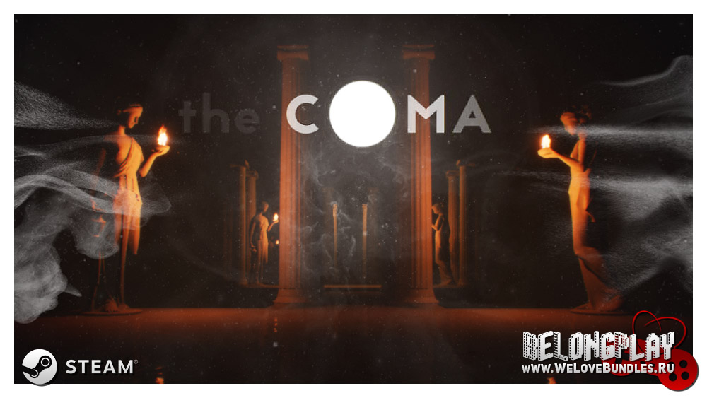 The Coma - light and darkness battleground