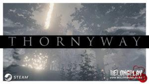 Обзор игры THORNYWAY: апокалипсис, который научит вас бегать