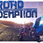 Обзор релиза игры ROAD REDEMPTION – беспредел на дорогах