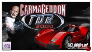 Раздача игры Carmageddon TDR 2000 на GOG