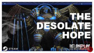 Бесплатная игра The Desolate Hope в Steam