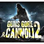 Обзор серии игр Guns, Gore and Cannoli: пушки, насилие и хавчик
