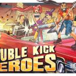 Впечатления от игры Double Kick Heroes: шуггакор против зомби и бандитов