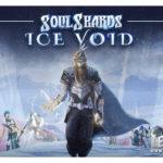 Раздача ключей тестирования игры Soul Shards:Ice Void