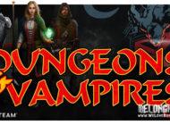 Обзор игры Dungeons & Vampires: кровожадный рогалик