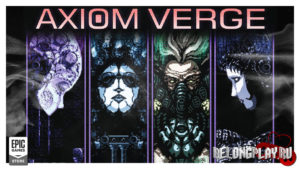 Раздача игры Axiom Verge в Epic Games Store