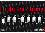 Впечатления и полное прохождение игры I hate this game