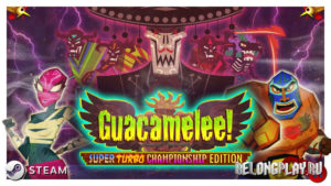 Раздача Steam-ключей Guacamelee! Super Turbo Championship Edition