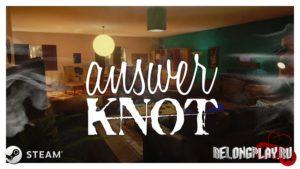 Игра Answer Knot: бесплатный квест в Steam
